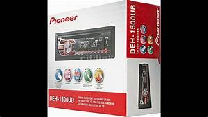 Unboxing Hd New Pioneer Deh-1500ub