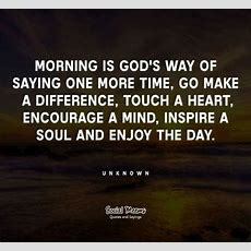 Make A Difference, Mornings And God On Pinterest