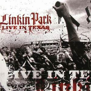 Linkin Park Live In Texas CD Album At Discogs