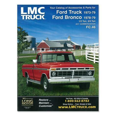 Lmc Truckcom Parts Catalog  7379 Ford Pickup