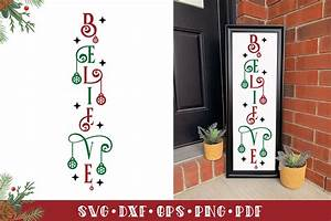 Christmas, Vertical, Sign, Svg, Believe, Christmas, Porch, Sign, By, Craftlabsvg
