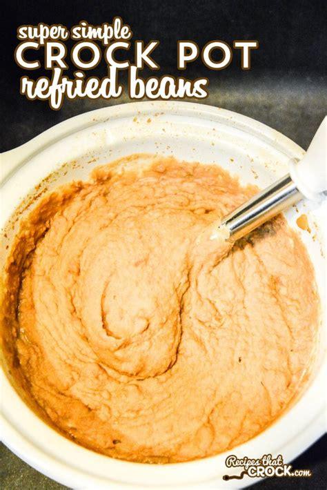 crock pot refried beans recipes that crock