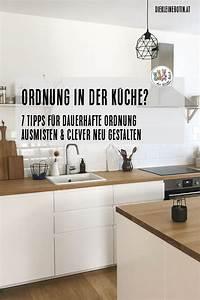 Küche Neu Gestalten Ideen : k che ausmisten k che neu gestalten ordnung in der ~ A.2002-acura-tl-radio.info Haus und Dekorationen