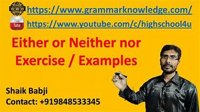 Nor Neither Either Examples Grammar Exercise English