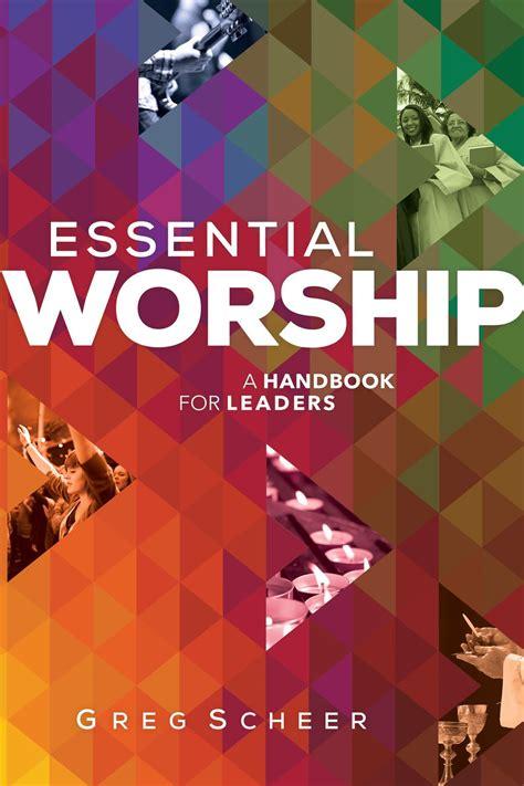 essential worship  worship worship leader bible