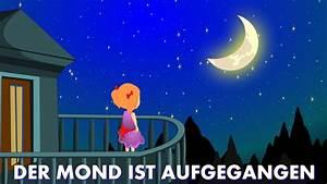 In Welchem Zeichen Steht Der Mond : der mond ist aufgegangen kinderlieder deutsch youtube ~ Lizthompson.info Haus und Dekorationen