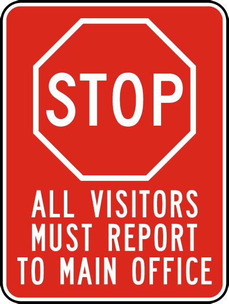 All Visitors Report To Main Office Sign X4422  By. Mickey Mouse Clubhouse Signs. Hindu Signs. Women's March Signs. Carbon Monoxide Signs Of Stroke. Fishing Signs. Food Safety Signs Of Stroke. Galvanized Signs. Unique Call Signs