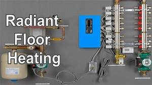 Radiant Floor Heating - Diy Radiant Floor Heating