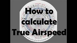 Crp 5 How To Calculate True Airspeed Tas Youtube