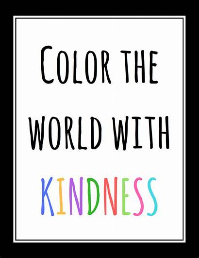 Kindness Printable Quotes Printables Coloring Separate Yourself