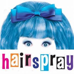 Hairspray The Musical Poster   www.pixshark.com - Images ...