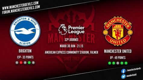 Vue d'ensemble: Brighton – Manchester United – YOUTUBE ...