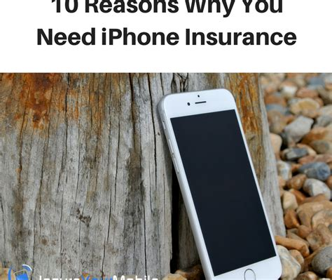 apple iphone insurance 10 reasons why you need iphone insurance for your