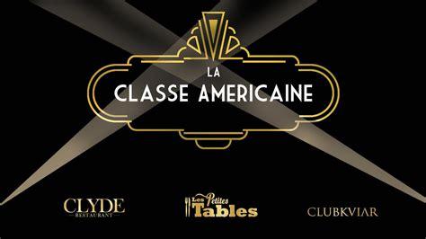 la classe americaine soir 233 e la classe am 233 ricaine par les petites tables et clubkviar chez clyde