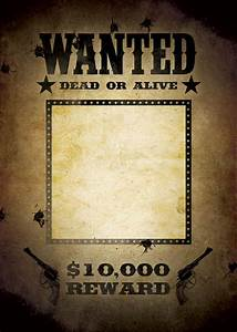 How To Make Your Own Flyers For Your Business Most Wanted Poster Template Wanted Poster Template