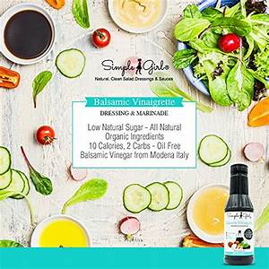 Simple Girl Organic Balsamic Vinaigrette - 16 oz - Sugar ...