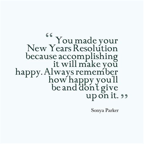 years resolution quote author sonya parker quotes