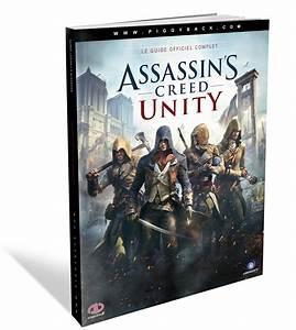 Assassin's Creed Unity : un guide pour finir le jeu à 100%