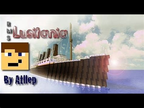 Rms Lusitania Sinking Simulation by The Wreck Of The Lusitania In Minecraft Doovi