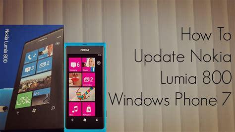 how to update nokia lumia 800 windows phone 7 mobile phoneradar
