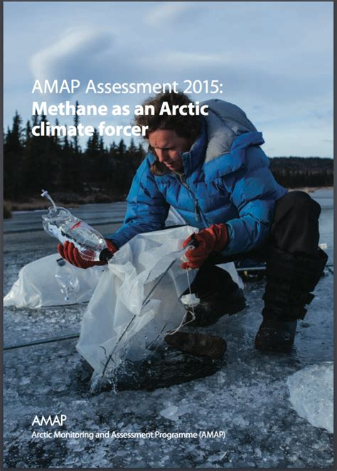 AMAP Assessment 2015: Methane as an Arctic climate forcer ...