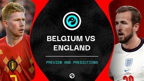 Belgium vs England predictions, team news & live stream ...