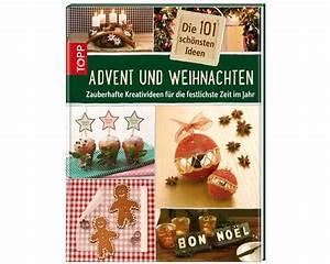 Nähen Für Weihnachten Und Advent : bastelbuch die 101 sch nsten ideen f r advent und weihnachten topp ~ Yasmunasinghe.com Haus und Dekorationen