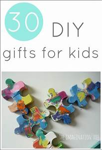 30 DIY Gifts to Make for Kids - The Imagination Tree