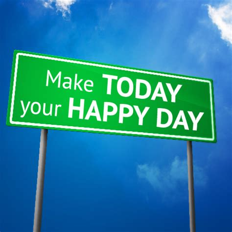 Make Today Your Happy Day. Free Cheer Up eCards, Greeting ...