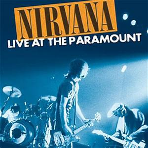 Nirvana - Live at the Paramount DVD review - Some Will ...