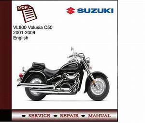 Suzuki Vl800 Volusia C50 2001-2009 Service Manual