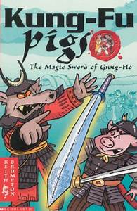 The Magic Sword Of Gung Ho by Keith Brompton