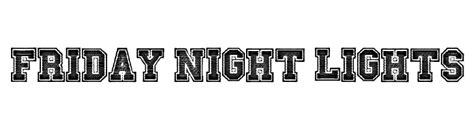 friday night lights font eternal love font comments