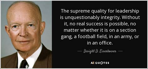 dwight  eisenhower quote  supreme quality