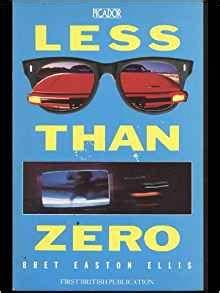 LESS THAN ZERO  Bret Easton Ellis Amazon  Books