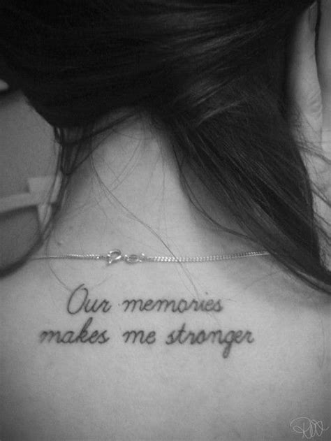 My memories make me stronger Might get this to honor my grandpaw | Once Upon a Tattoo | Tattoos