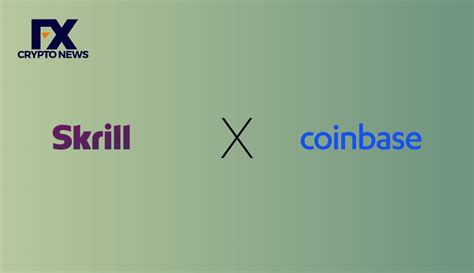 Skrill partners with Coinbase to allow US citizens buy ...