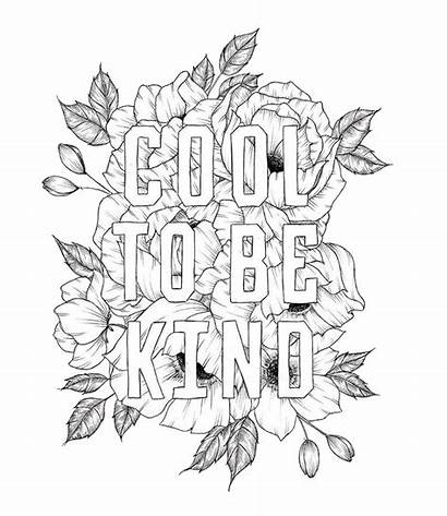 Coloring Pages Kind Cool Printable Adult Quote
