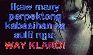 Cebuano Love Qu... Bisaya Badtrip Quotes