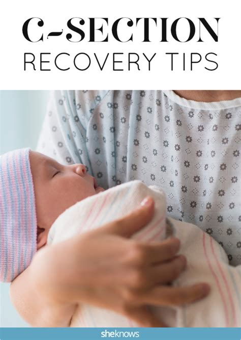 recovery after c section 7 key c section recovery tips from scar care to diet