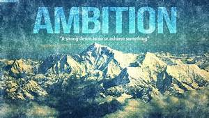 'Ambition' Wallpaper by emanproedits on deviantART