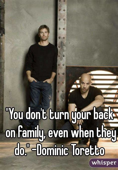 Dont Turn Your Back On Family Quotes