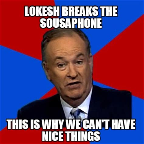 This Is Why Meme - meme creator lokesh breaks the sousaphone this is why we can t have nice things meme generator