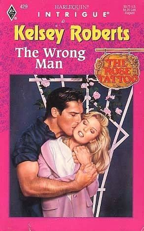 wrong man  rose tattoo   kelsey roberts reviews discussion bookclubs lists