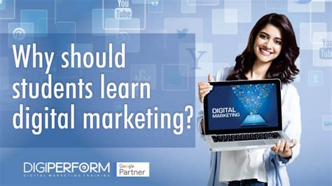 Where To Learn Digital Marketing by Why Should Students Learn Digital Marketing