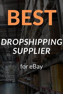 Best Dropshipping Supplier For Ebay
