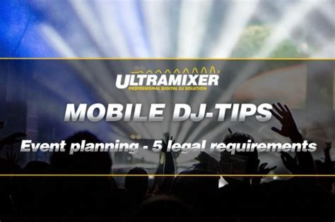 Convention, or another similar learning event, you will need to get a license for the music you play. Event Planning - 5 Legal Requirements | UltraMixer DJ Software