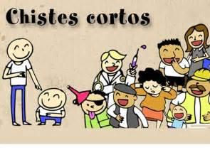 Chistes Cortos En Espanol