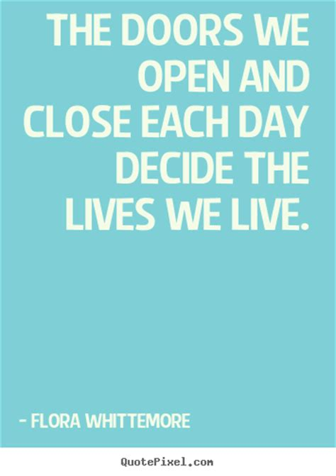The Doors We Open And Close Quotes