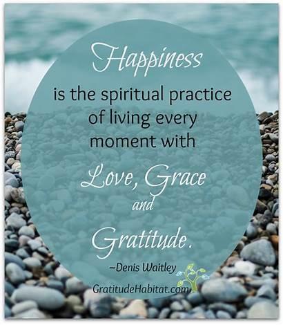 Gratitude Quotes Happiness Spiritual Grace Practice Grateful